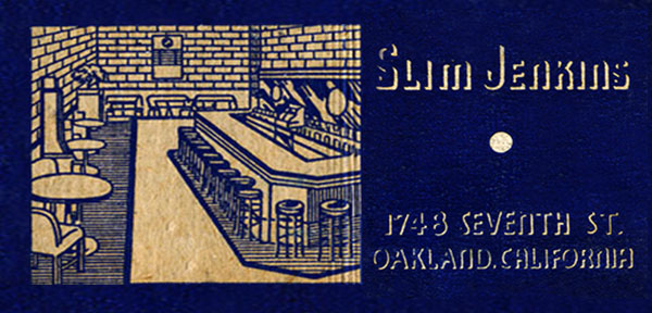 Matchbook cover images of Slim Jenkins Nite club, Oakland, circa 1940s.